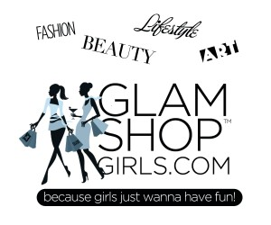 GlamShopgirls.com, fashion, beauty, women, events, GLAMSHOPGIRLS.COM